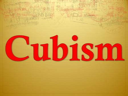 Cubism is a style of art created in 1908.
