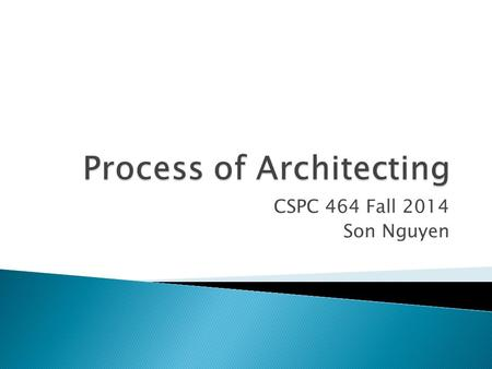 CSPC 464 Fall 2014 Son Nguyen. 1. The Process of Software Architecting, Peter Eeles, Peter Cripss 2. Software Architecture for Developers, Simon Brown.