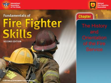1 The History and Orientation of the Fire Service.