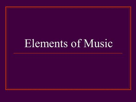 Elements of Music. Beat Rhythm is the flow of music in time. Beat is the regular pulsing that divides music in time. Every song has a beat Beats add personality.