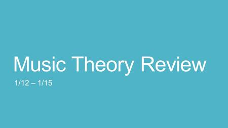 Music Theory Review 1/12 – 1/15. Tuesday 1/13/2015 Vocabulary for today: Solo Tutti Repeat Signs Duets Harmony.