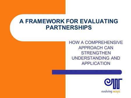 A framework for evaluating partnerships