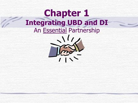 Chapter 1 Integrating UBD and DI An Essential Partnership.