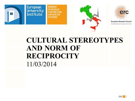 CULTURAL STEREOTYPES AND NORM OF RECIPROCITY 11/03/2014 1.