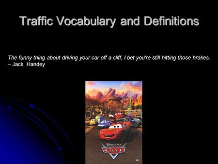 Traffic Vocabulary and Definitions