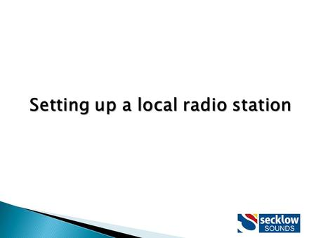 Setting up a local radio station. Participation of local people is crucial Seek to bring people and communities together Reflect views and opinions of.