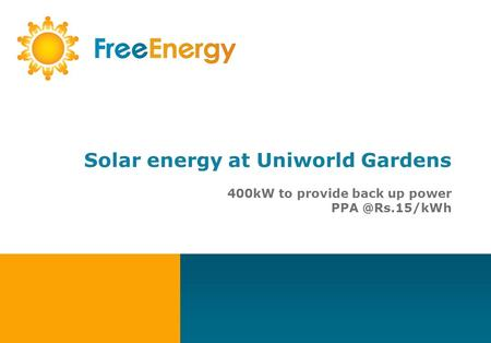 Solar energy at Uniworld Gardens 400kW to provide back up power