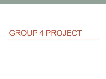 "GROUP 4 PROJECT. What's This Project About? Goal= IB says, ""The Group 4 project is a collaborative activity where students from different group 4 subjects."