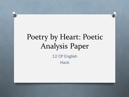 Poetry by Heart: Poetic Analysis Paper 12 CP English Hack.