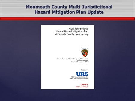 Monmouth County Multi-Jurisdictional Hazard Mitigation Plan Update.