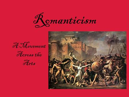 an introduction to the art during the romantic movement Actors during the romantic period romantic theatre  art served an exalted  purpose – the role of art was to lead people to perceive the.
