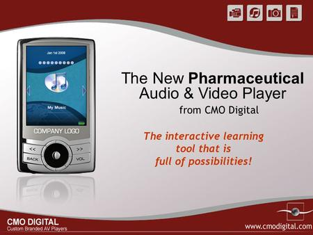 The New Pharmaceutical Audio & Video Player The interactive learning tool that is full of possibilities! from CMO Digital.