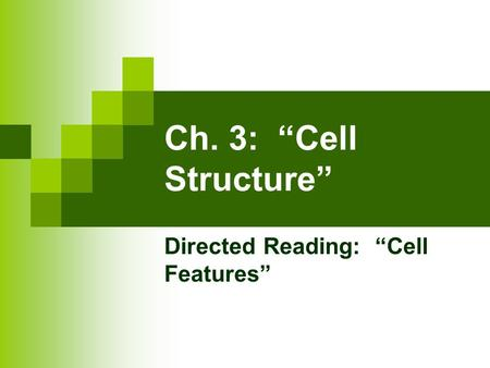 "Directed Reading: ""Cell Features"""