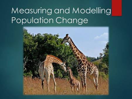 Measuring and Modelling Population Change. Fecundity Fecundity Fecundity - the potential for a species to produce offspring in one lifetime  this relates.