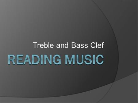 Treble and Bass Clef Staff  A set of 5 parallel lines/4 spaces  Constructed on a piece of paper.  This is used for writing Music.