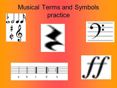 Musical Terms and Symbols practice. Treble Clef Bass Clef.