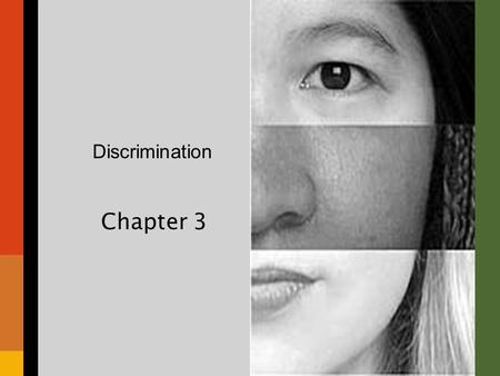 "Discrimination Chapter 3. Chapter Overview I.Introductory ""Quiz"" II.Understanding Discrimination III.The Informal Economy IV.The Underclass V.Discrimination."