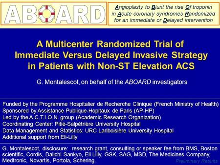 Preliminary Results A Multicenter Randomized Trial of Immediate Versus Delayed Invasive Strategy Immediate Versus Delayed Invasive Strategy in Patients.