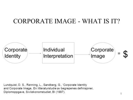 CORPORATE IMAGE - WHAT IS IT?
