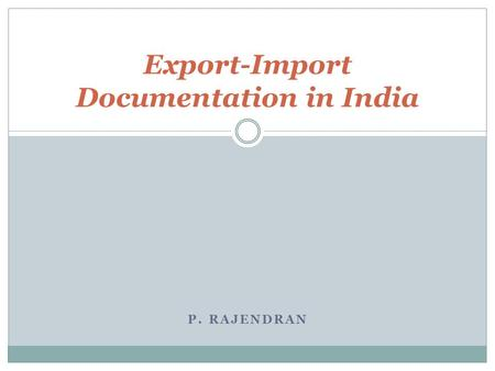 Export-Import Documentation in India