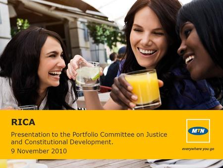 RICA Presentation to the Portfolio Committee on Justice and Constitutional Development. 9 November 2010.