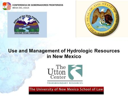 Use and Management of Hydrologic Resources in New Mexico.