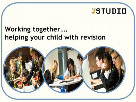 Working together…. helping your child with revision.