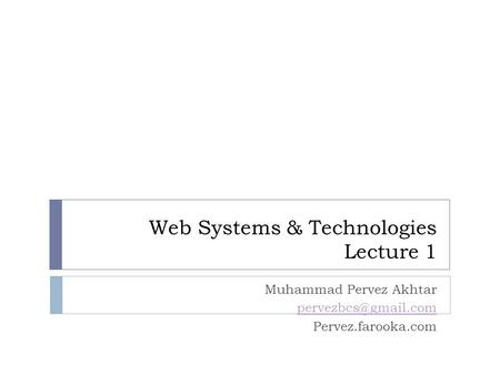 Web Systems & Technologies Lecture 1