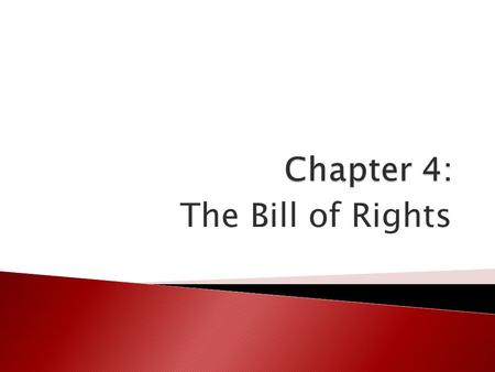 The Bill of Rights. Vocabulary (6) 1. civil liberty 2. free speech 3. censorship 4. petition 5. slander 6. libel.