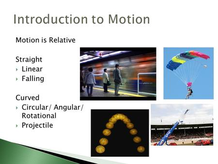 Introduction to Motion