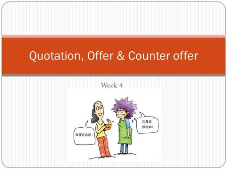 Quotation, Offer & Counter offer