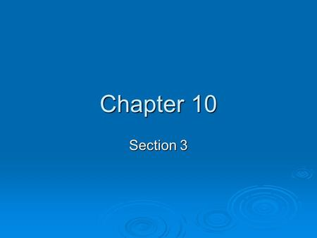 Chapter 10 Section 3. Voter Qualification  Each state determines qualifications for registering to vote and voting  States must follow certain guidelines.