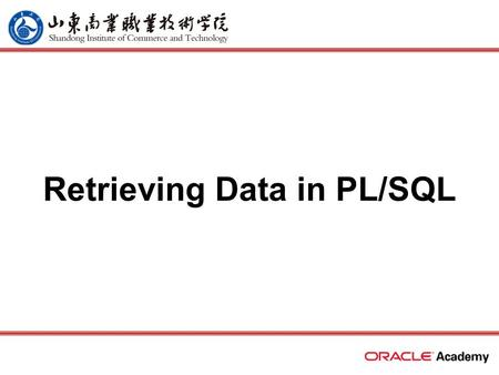 Retrieving Data in PL/SQL. 2 home back first prev next last What Will I Learn? In this lesson, you will learn to: –Recognize the SQL statements that can.