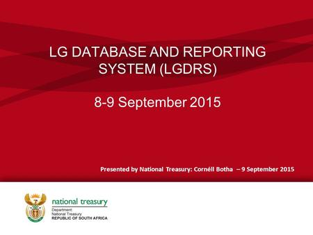 LG DATABASE AND REPORTING SYSTEM (LGDRS) 8-9 September 2015