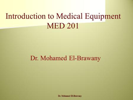 Introduction to Medical Equipment