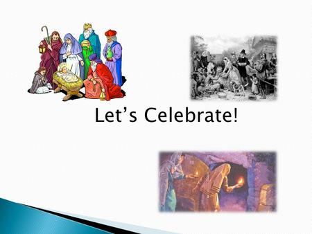 "Let's Celebrate!. 2 Peter 3:1-14 ""This is now the second letter that I am writing to you, beloved. In both of them I am stirring up your sincere mind."