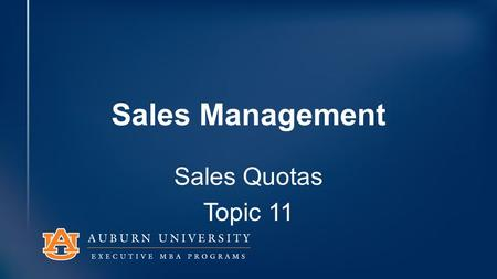 Sales Management Sales Quotas Topic 11. 3 Powerful Tools Quotas Compensation Company Policy.
