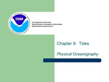 Chapter 9: Tides Physical Oceanography. Last chapter you learned about waves How do you differentiate between a deep-water and shallow-water wave? What.