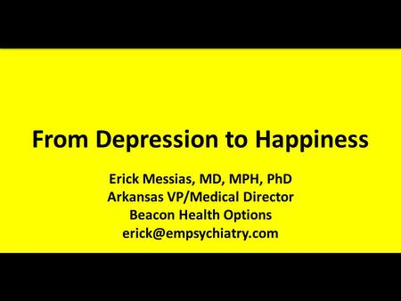 From Depression to Happiness