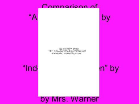 "Comparison of ""Ain't I a Woman?"" by Sojourner Truth and ""Independent Women"" by Destiny's Child by Mrs. Warner."