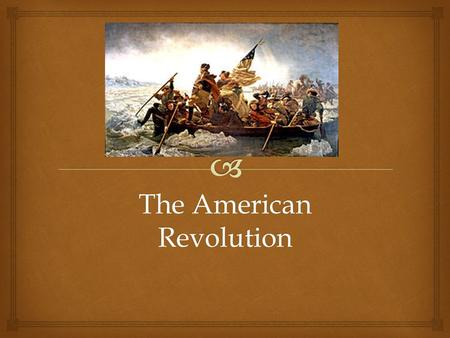 The American Revolution.   Turn to the next page in your notebook. Title it: American Revolution: Strengths and Weaknesses  Then, divide the paper.