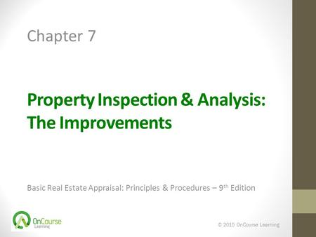 Property Inspection & Analysis: The Improvements