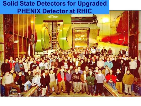 Solid State Detectors for Upgraded PHENIX Detector at RHIC.