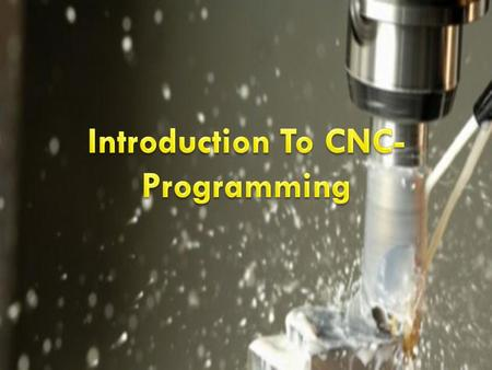 Introduction To CNC-Programming