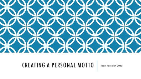 Creating a personal Motto