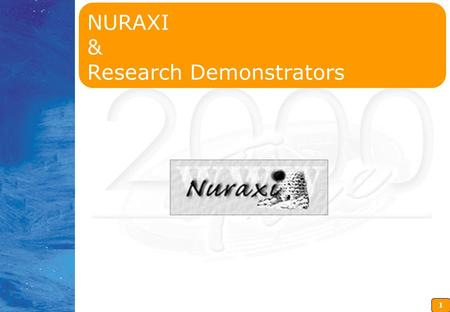 1 NURAXI & Research Demonstrators. 2 Agenda Distance education, NURAXI and the demonstrators Research Area: Networked administration and networked learning.