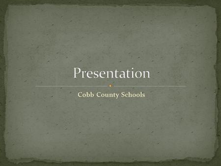 Cobb County Schools Introductions Support Team of 6 New Mindset Inspirational Video Activity District Priorities Burning Issues Celebrations Survivors,