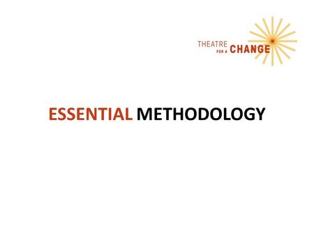 "ESSENTIAL METHODOLOGY. What is a methodology? The OED defines a methodology as: ""A system of methods used in a particular area of study or activity'."