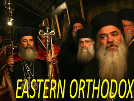 Background The word orthodox means 'right believing' and was adopted to signify the true religion that faithfully followed the beliefs and practices defined.