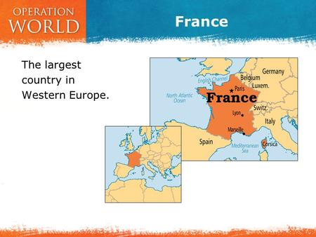 France The largest country in Western Europe.. France PRAY FOR THE COUNTRY Area: 543,965 sq km Population: 62,636,580  Annual Growth: 0.5% Capital: Paris.